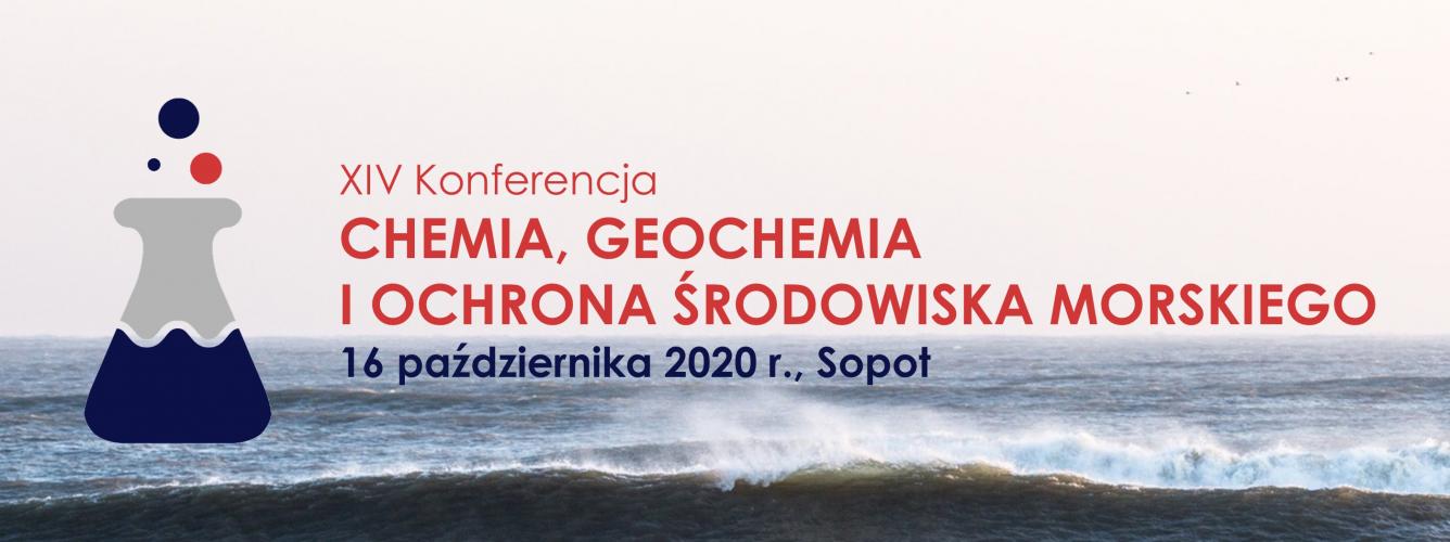 """XIV konferencja pt. """"Chemia, Geochemia i Ochrona Środowiska Morskiego"""""""